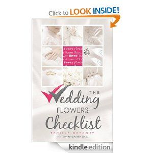 The Wedding Flowers Checklist (The Wedding Planning Checklist Series)