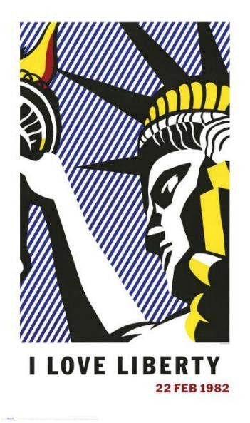 Roy Lichtenstein I LOVE LIBERTY 1982 offset lithograph Paper size: 40 x 24 inch Images size: 40 x 24 inch very good condition