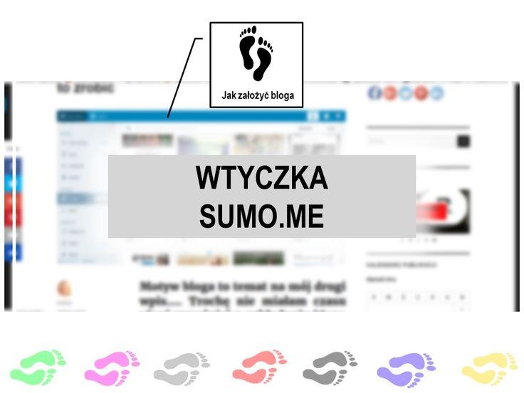 Wtyczka sumo.me - warto ją mieć na blogu.
