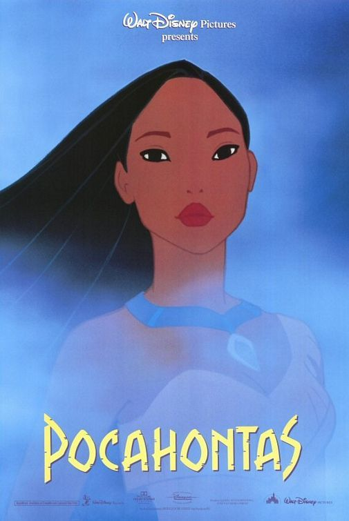 """Pocahontas"" - love this movie! I had it memorized when I was a kid. Still like listening to ""Colors of the Wind"" every now and then."