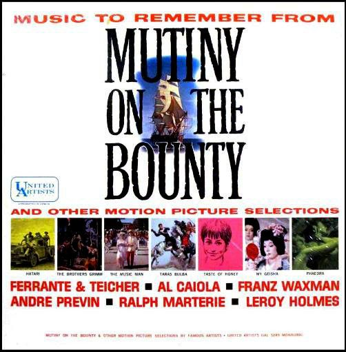 Various - Music To Remember From Mutiny On The Bounty And Other Motion Picture Selections: buy LP, Comp, Mono at Discogs