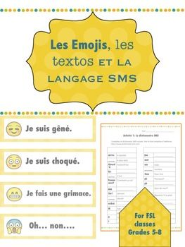 Included in this package is everything you will need for a mini-unit on communicating in French using SMS language and emojis. This unit has been created for use with students of French as a second language in grades 5-8. This 28-page package contains: -16 illustrated full colour