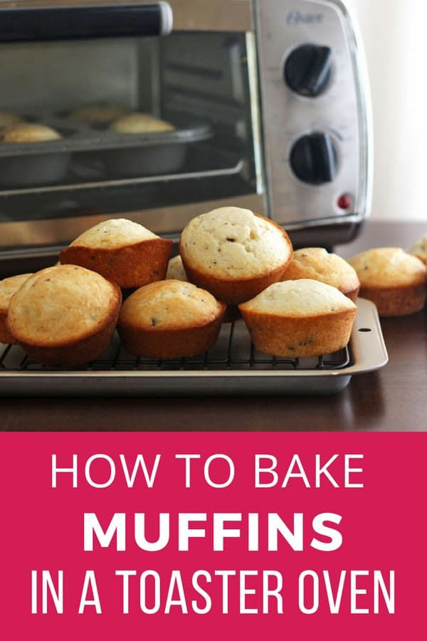 How To Bake Muffins In A Toaster Oven Convection Oven Recipes
