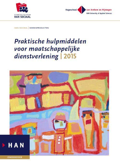 Voorkant boek 'HAN SOCIAAL Kennisproducten 2015: Praktische hulpmiddelen voor maatschappelijke dienstverlening'