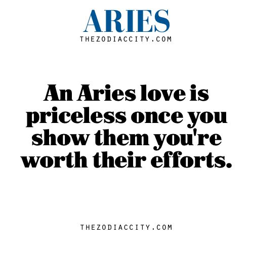 LAn Aries love is priceless once you show them you're worth their efforts.