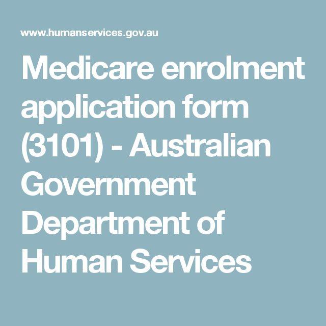 Medicare enrolment application form (3101) - Australian Government - medicare form