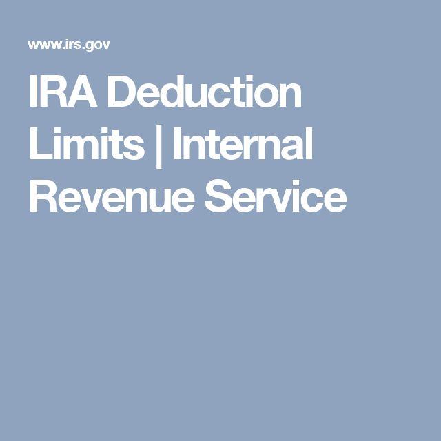 IRA Deduction Limits | Internal Revenue Service