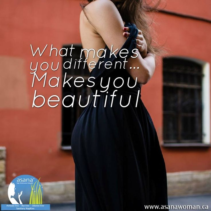 WHAT MAKES YOU DIFFERENT... MAKES YOU BEAUTIFUL