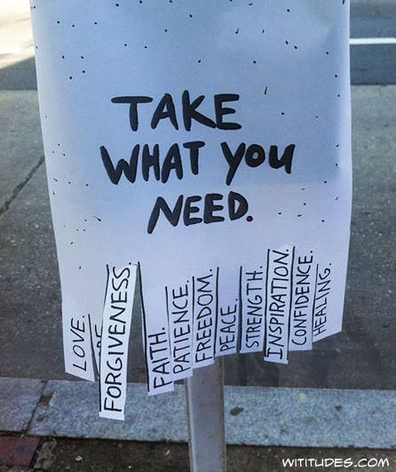 Toma lo que necesites: amor, perdón, fé, paciencia, liberta, paz, inspiración, confianza...(In Japanese: どれでも必要なのをご自由にお取りください。<愛>< ><赦し><信仰><忍耐><自由> < 平安> <強さ> <インスピレーション><自信><癒やし>)