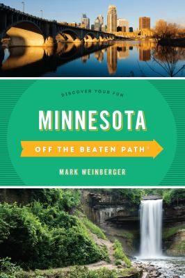 Minnesota :off the beaten path