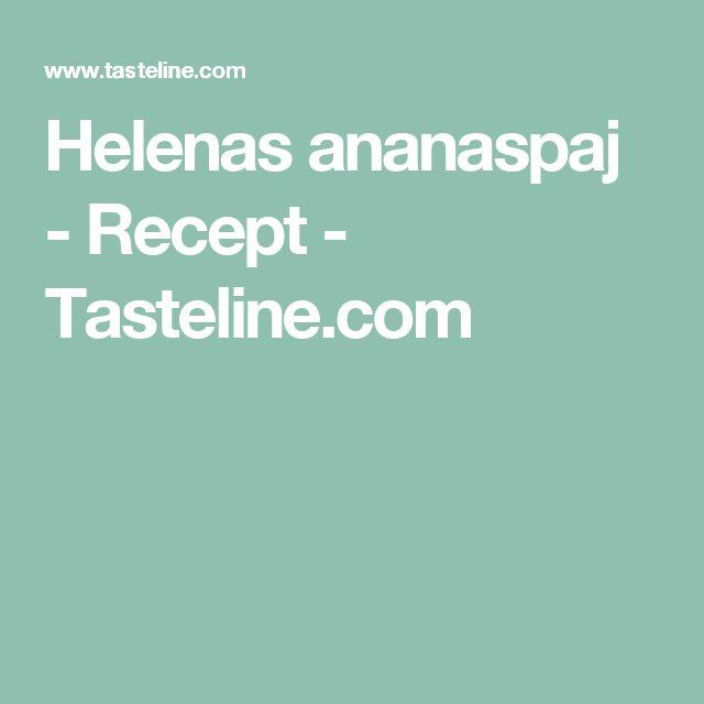 Helenas ananaspaj - Recept - Tasteline.com