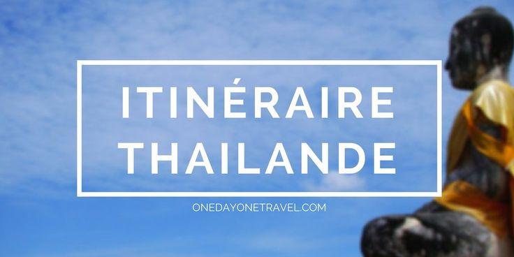 Itinéraire en Thailande par un duo de voyageurs indépendants. Récit de voyage et conseils de Bangkok à Koh Tao en passant par Ayutthaya, Sukhothai ...