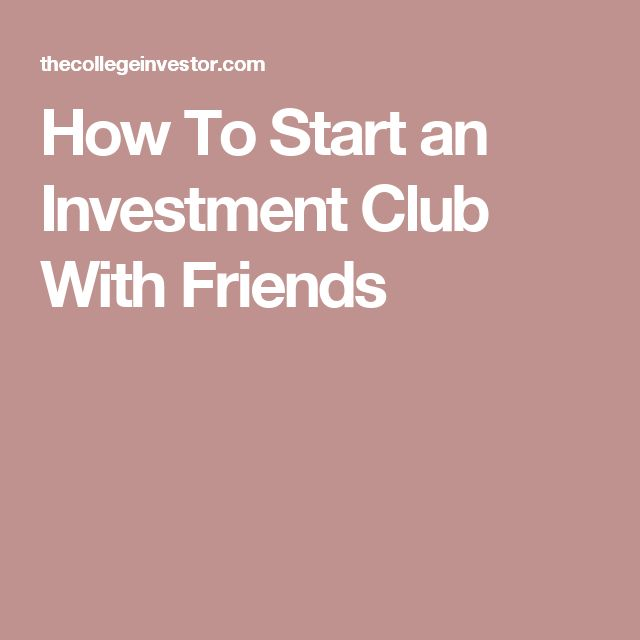 How To Start an Investment Club With Friends
