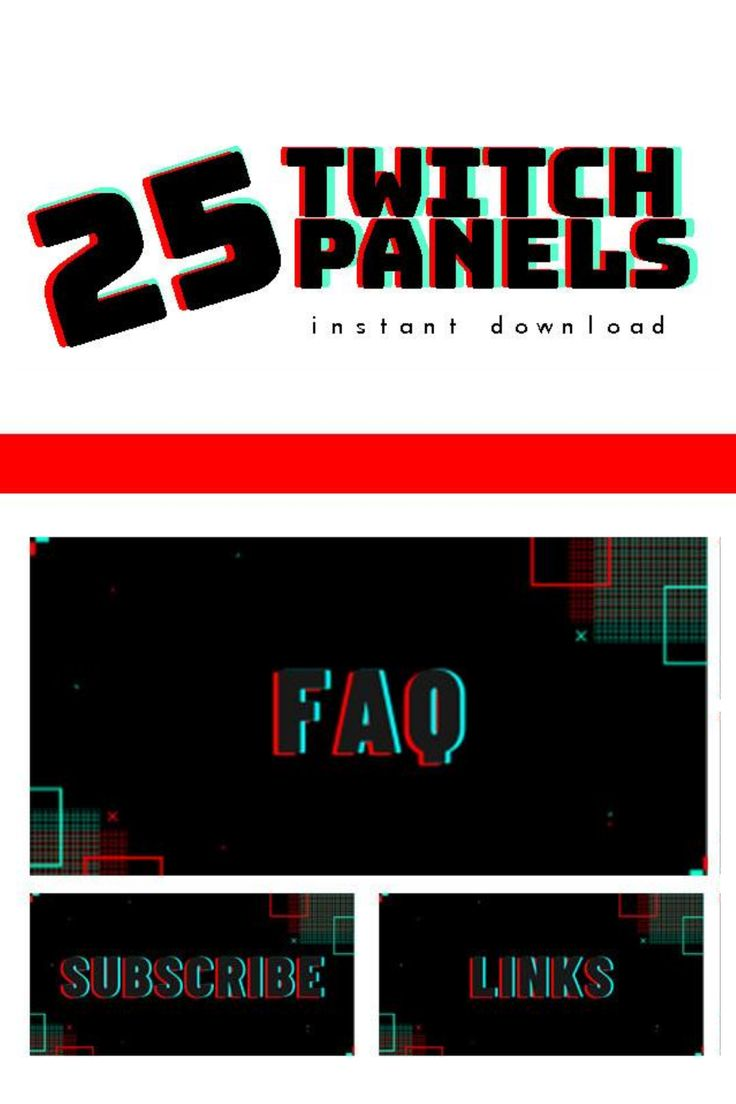 Twitch panels, Stream graphics, Twitch overlays, Stream