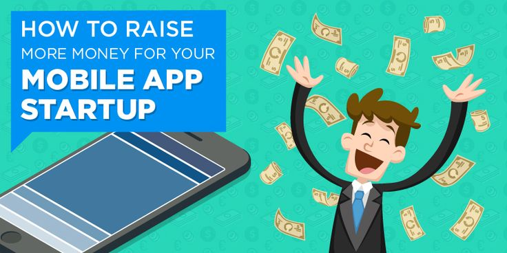You have got a million dollar idea and want to raise more money for Your Mobile App Startup. Here are some tips which can help you out.