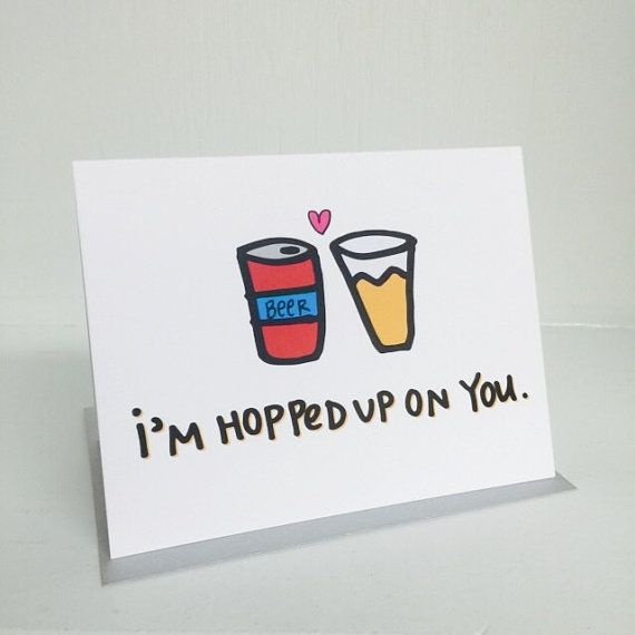 """I'm Hopped Up On You."" by Tiny Gang Designs #tinygangdesigns #cards #etsy #love #beer #ale #hops"