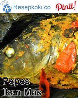 Cara Membuat Pepes Ikan Mas