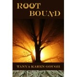 Root Bound (Emma & the Elementals) (Kindle Edition)By Tanya Karen Gough