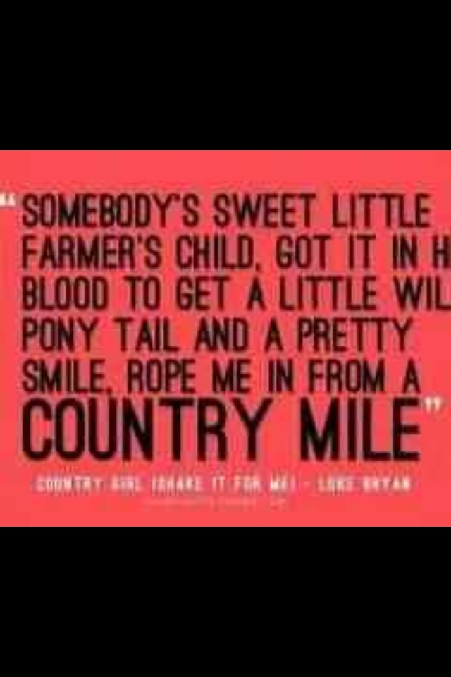 Lyric country girl shake it for me lyrics luke bryan : 156 best Song for Another Time images on Pinterest | Country ...