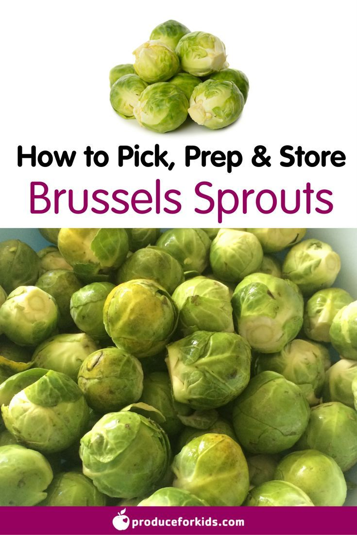 All about brussels sprouts how to pick prepare store