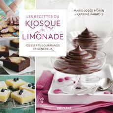 Les recettes du kiosque de limonade de Marie-Josée Morin et Katrine Paradis