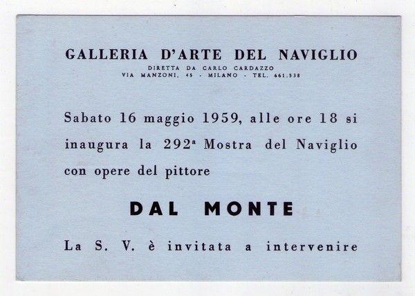Cartolina / invito mostra mario guido dal monte. galleria d´arte del naviglio di carlo cardazzo - milano 1959 | 396