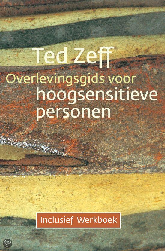 bol.com | Overlevingsgids voor hoogsensitieve personen + Werkboek, Ted Zeff | 9789069638805...
