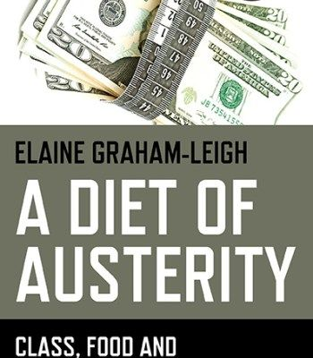 A Diet Of Austerity: Class Food And Climate Change PDF