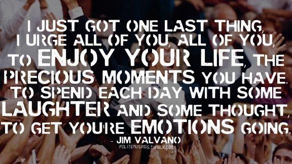 images jim valvano quotes | Enjoy your life! - Jim Valvano