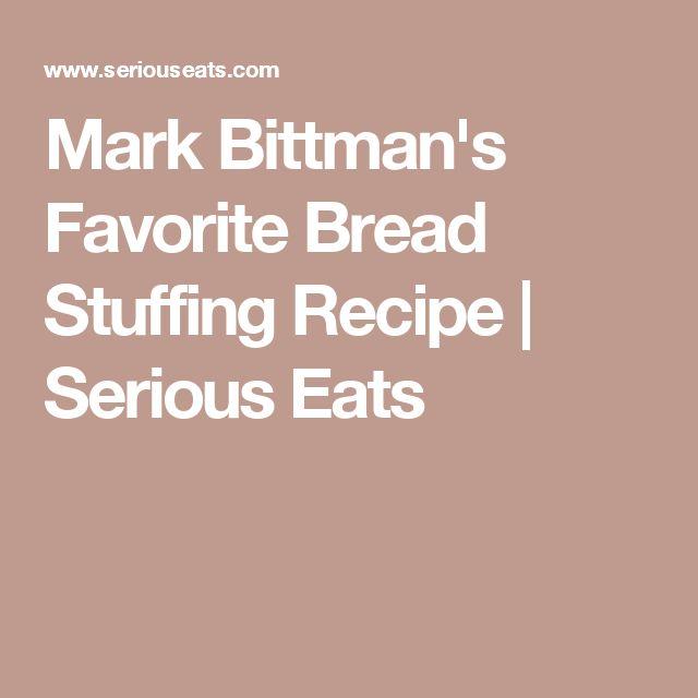 Mark Bittman's Favorite Bread Stuffing Recipe | Serious Eats