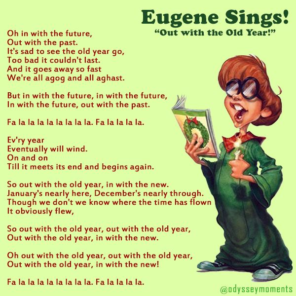 Eugene Sings Christmas Quot Out With The Old Year