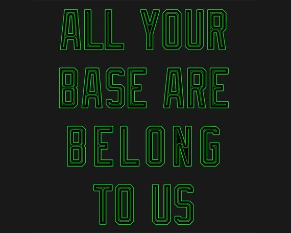All Your Base Are Belong To Us Fitted Women S Style Shirt Funny