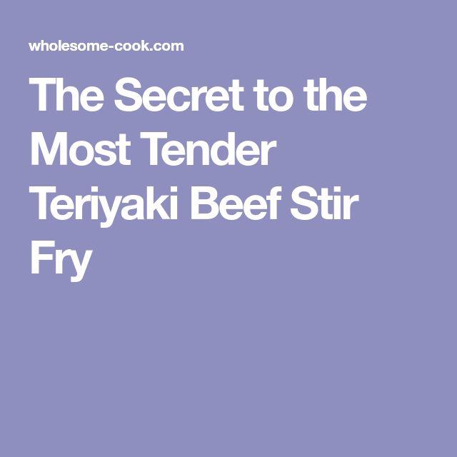 The Secret to the Most Tender Teriyaki Beef Stir Fry