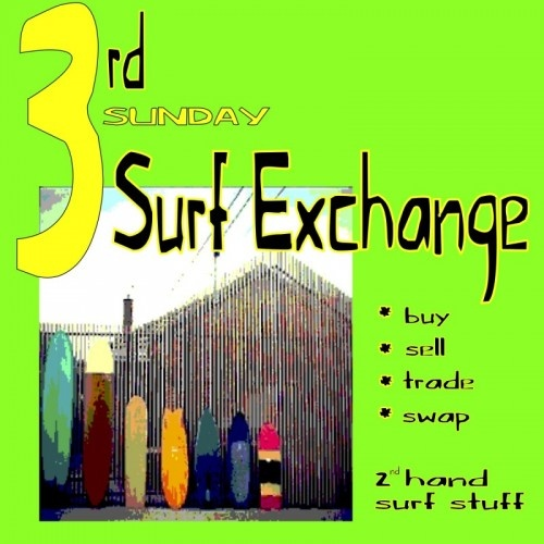 3rd Sunday Surf Exchange at Tropical Blends from 11AM to 4PM – 810 Pohukaina Street across from the BJ Penn gym in Kakaako Honolulu. Each third Sunday of the month, bring down your excess surf stuff and sell, swap, trade, barter. We provide the space you bring the stuff. Shopping for used surf equipment? Come on down and take a look.