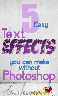 5 easy text design effects you can make without Photoshop; even non-designers can make special text effects with a free graphic design tool! Grab your free graphic design software and get started!