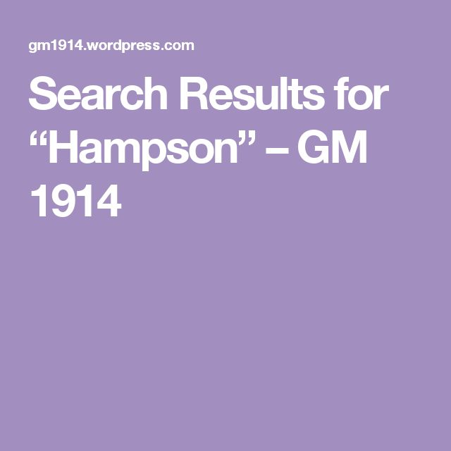 """Search Results for """"Hampson"""" – GM 1914"""