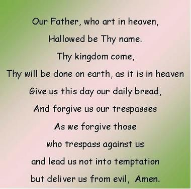 Our Father....my favorite Catholic Prayer. i think its so beautiful!