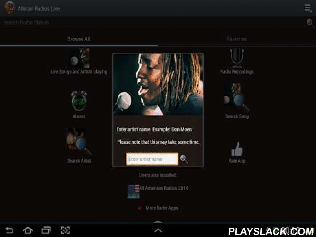 African Radios Live  Android App - playslack.com , Listen to thousands of African Radio Stations. Soak the African Culture through amazing African music, news, programs and more. WHY YOU NEED AFRICAN RADIOS LIVE---------------------------------------------------------------★LISTEN TO RADIO BY COUNTRIES - African Countries supported include :Algeria, Burkina Faso, Benin, Botswana, Burundi, Central African Republic, Cameroon, Chad, Congo, Egypt, Gambia, Ghana, Ivory Coast, Kenya, Morocco…