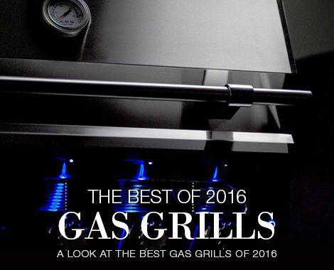 Best Gas Grills of 2016