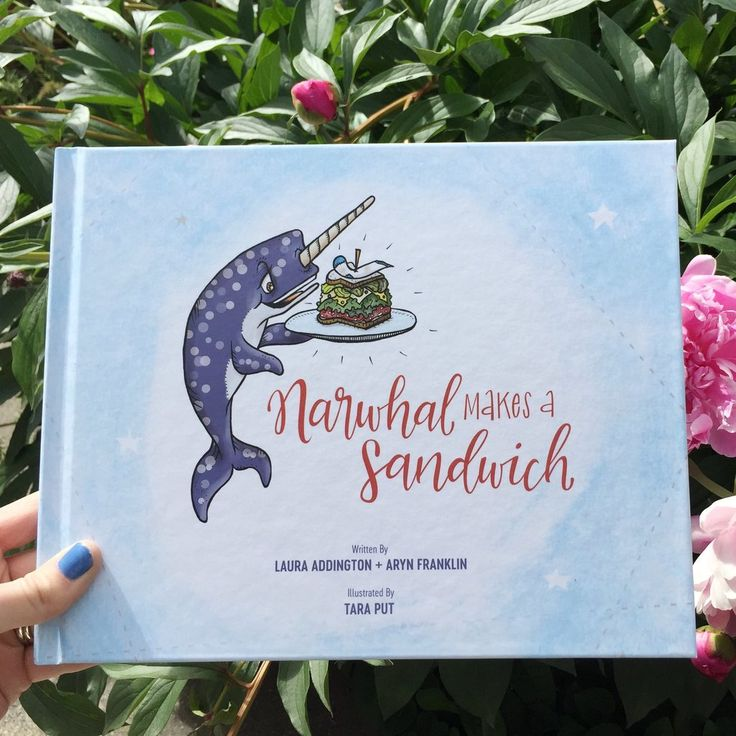 Narwhal Makes a Sandwich - a whimsical, bright, and fun children's book about a Narwhal who sets out to make the GREATEST SANDWHICH in the Pacific Ocean!