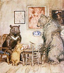 First written by Robert Southey in 1837  Google Image Result for http://upload.wikimedia.org/wikipedia/commons/thumb/e/ef/The_Three_Bears_-_Project_Gutenberg_eText_17034.jpg/220px-The_Three_Bears_-_Project_Gutenberg_eText_17034.jpg