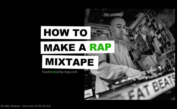 How To Make A Rap Mixtape