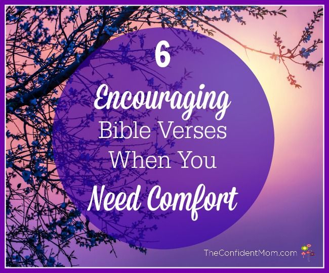 Comforting bible verses  |  TheConfidentMom.com