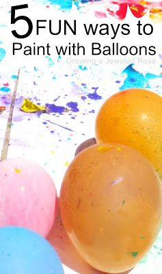 5 super FUN Ways to Paint with Balloons- Balloon POP painting, punch painting, water balloon painting, squirt painting, and MORE!