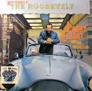 Beetle Blues: New Sounds At The Roosevelt - Larry Elgart And His...