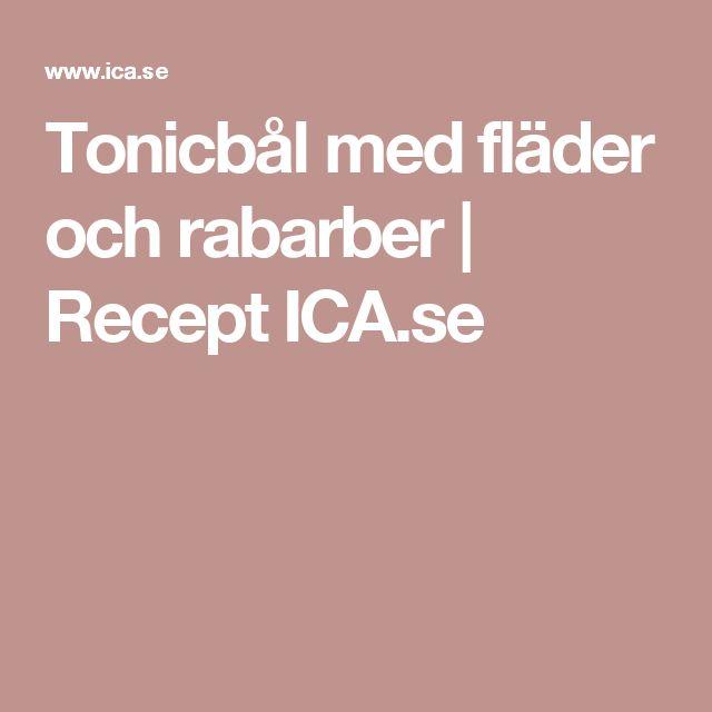 Tonicbål med fläder och rabarber | Recept ICA.se