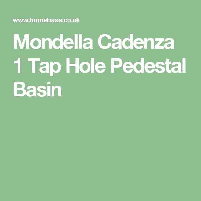 Mondella Cadenza 1 Tap Hole Pedestal Basin