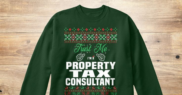 If You Proud Your Job, This Shirt Makes A Great Gift For You And Your Family.  Ugly Sweater  Property Tax Consultant, Xmas  Property Tax Consultant Shirts,  Property Tax Consultant Xmas T Shirts,  Property Tax Consultant Job Shirts,  Property Tax Consultant Tees,  Property Tax Consultant Hoodies,  Property Tax Consultant Ugly Sweaters,  Property Tax Consultant Long Sleeve,  Property Tax Consultant Funny Shirts,  Property Tax Consultant Mama,  Property Tax Consultant Boyfriend,  Property Tax…