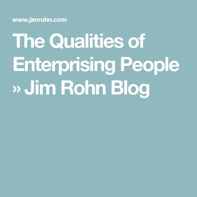 The Qualities of Enterprising People » Jim Rohn Blog