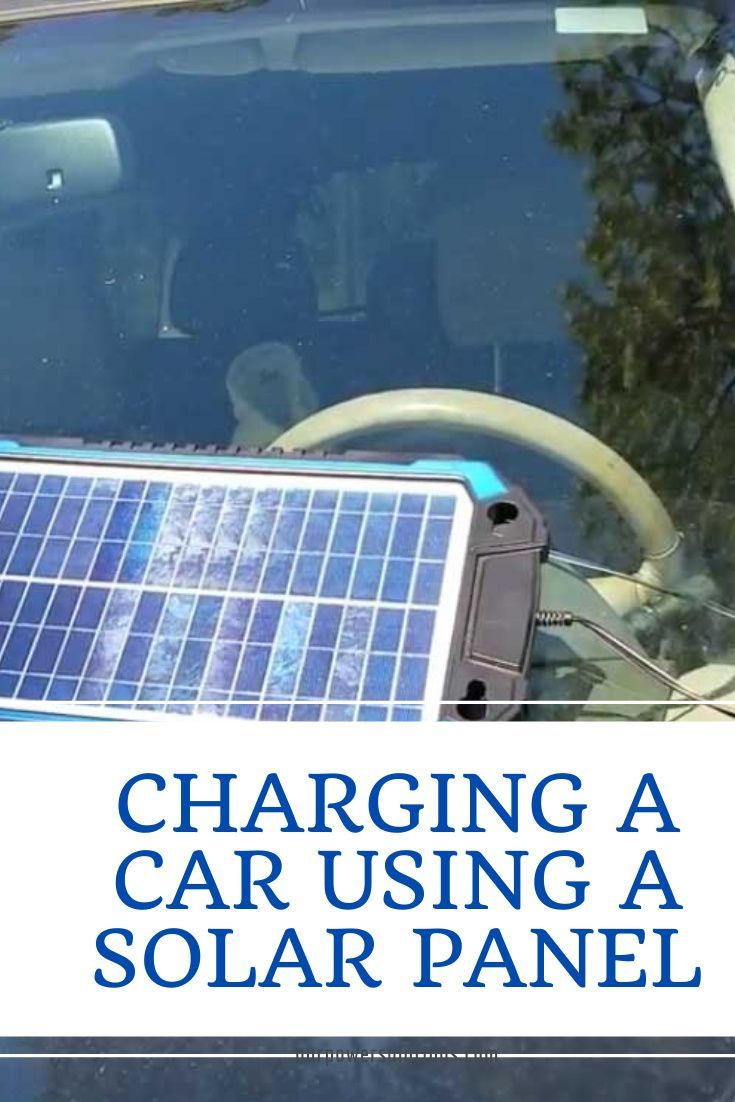 How To Charge A Car Battery Using A Solar Panel Solar Power Charger Solar Solar Panels
